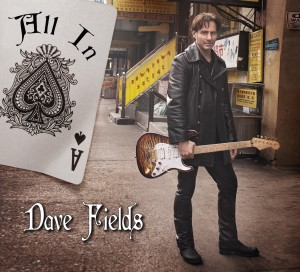 "Dave Fields ""All In"""