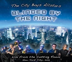 "The City Boy Allstars ""Blinded by the Night"""