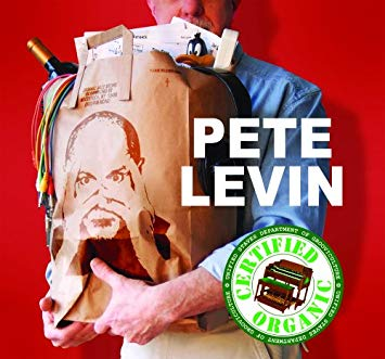 "Pete Levin ""Certified Organic"""