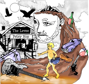 "Petey Hop ""The Levee"""