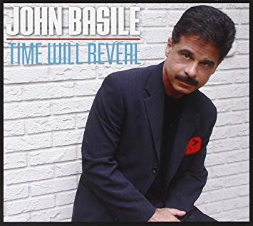 "John Basile ""Time Will Reveal"""