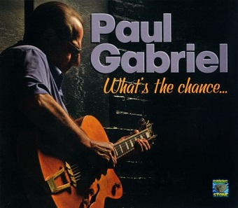 "Paul Gabriel ""What's the Chance..."""