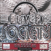"Live Society ""The 2005 EP"""